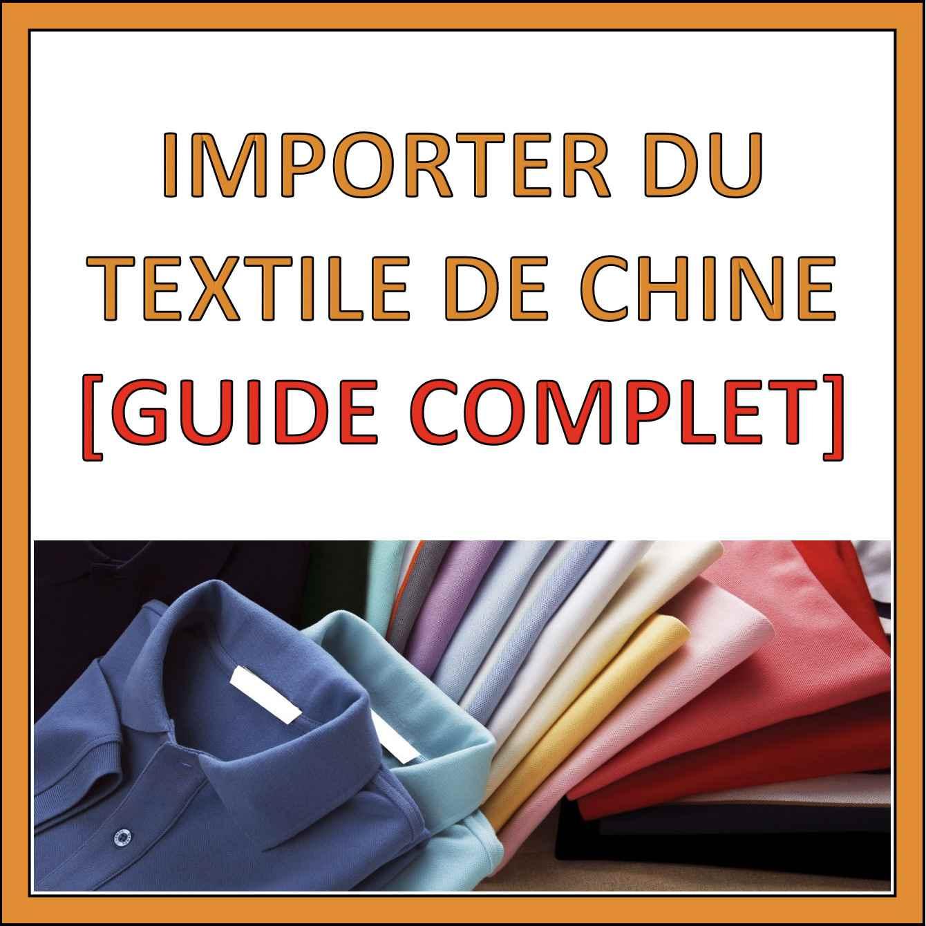 acheter textile chine guide
