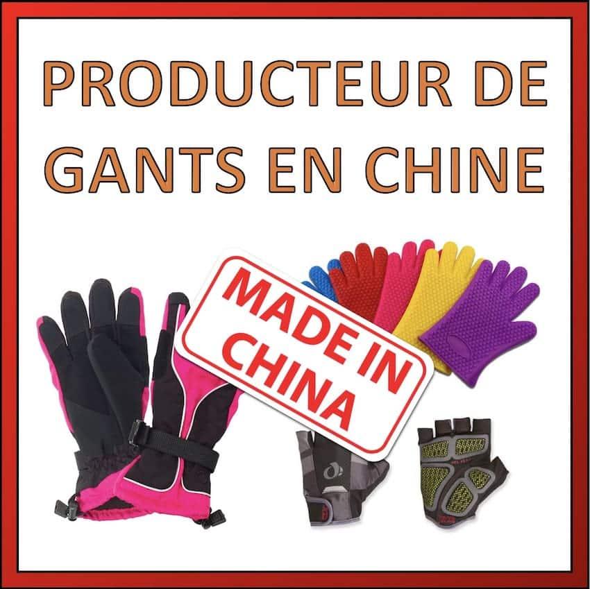 producteur de gants en chine